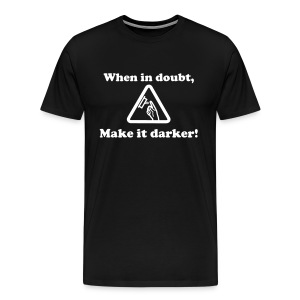 Make it Darker - Men's Premium T-Shirt