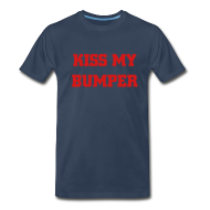 T-Shirts ~ Men's Premium T-Shirt ~ Kiss My Bumper