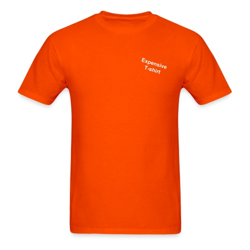 Expensive T-shirt - Men's T-Shirt