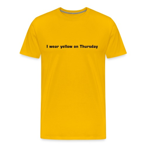 I wear yellow on Thursday. - Men's Premium T-Shirt