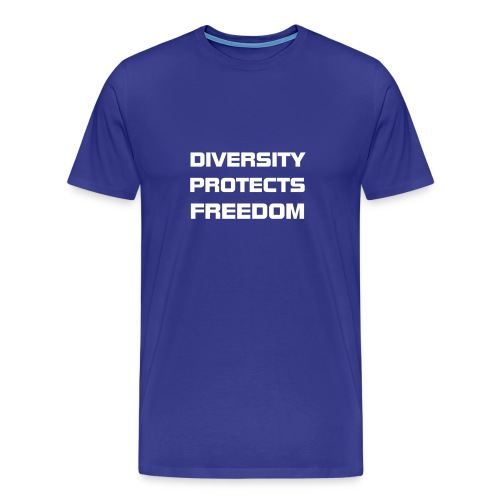 DIVERSITY PROTECTS FREEDOM - Men's Premium T-Shirt