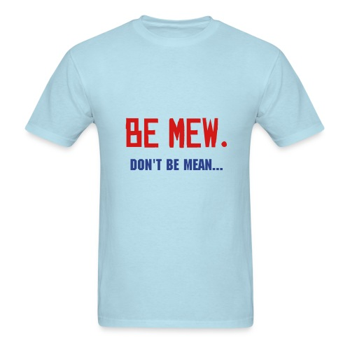 Mew Collection BE MEW T shirt - Men's T-Shirt