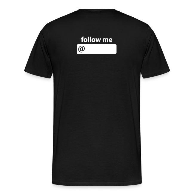 I'm on Twitter…follow me T-Shirt (XXX-L)