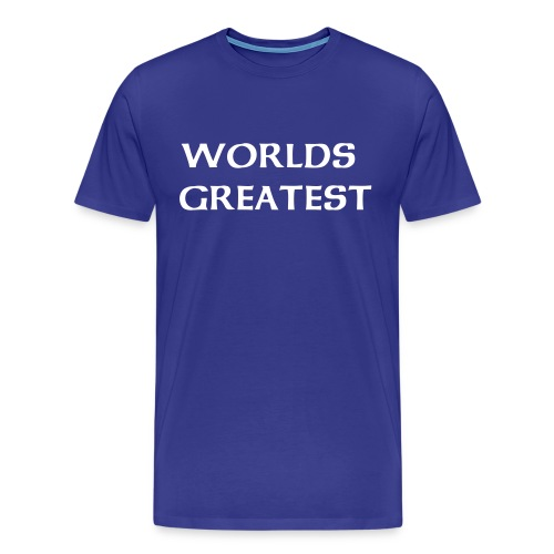 WORLDS GREATEST - Men's Premium T-Shirt
