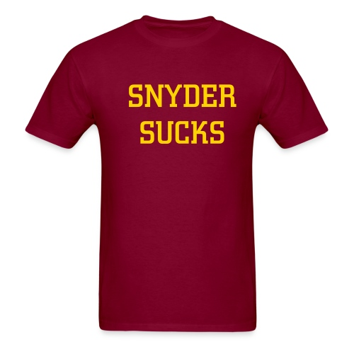 Snyder Sucks - Men's T-Shirt