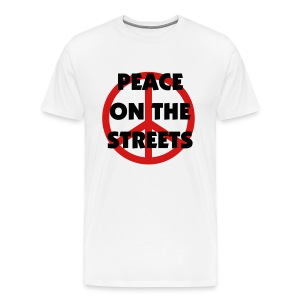 Peace on the streets - Men's Premium T-Shirt