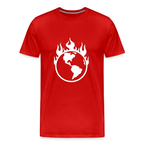 Earth Will Burn - Men's Premium T-Shirt