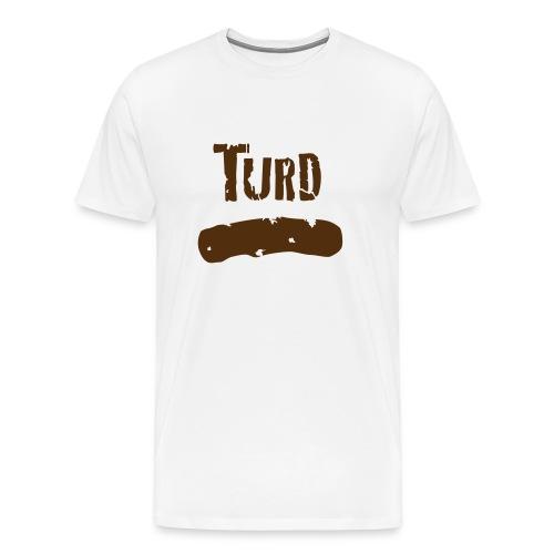 Turd T-shirt. White - Men's Premium T-Shirt