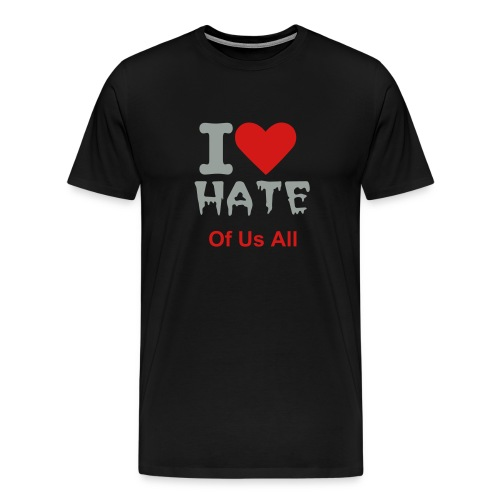 I Love Hate - Men's Premium T-Shirt