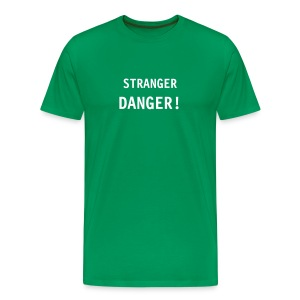 Stranger Danger - Men's Premium T-Shirt
