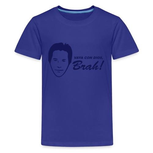 Vaya Con Dios, Brah - Kids' Premium T-Shirt