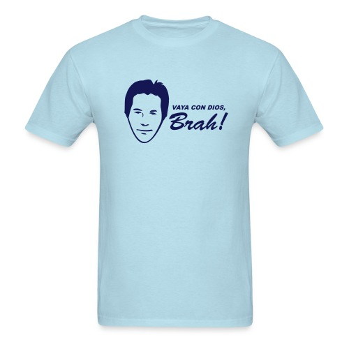Vaya Con Dios, Brah - Men's T-Shirt