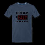 T-Shirts ~ Men's Premium T-Shirt ~ Dream Killer