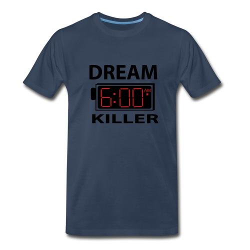 Dream Killer - Men's Premium T-Shirt