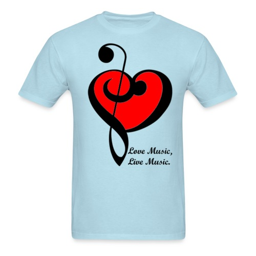 Love Music, Live Music - Men's T-Shirt
