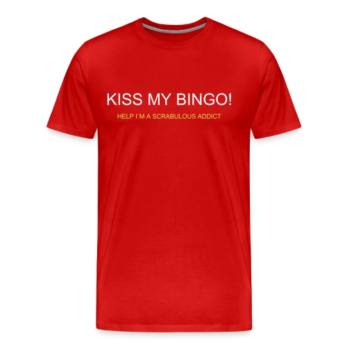 KISS MY BINGO! - Men's Premium T-Shirt