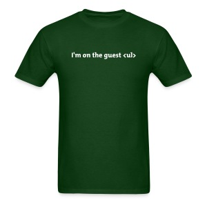 I'm on the guest <ul> - Men's T-Shirt