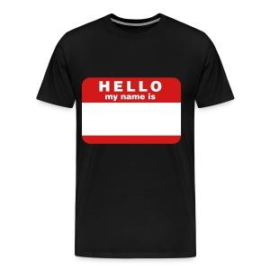 My Name Is - Men's Premium T-Shirt