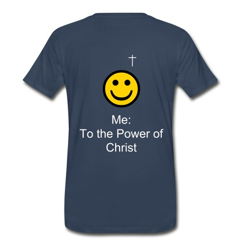 Me:  To the Power of Christ - Men's Premium T-Shirt