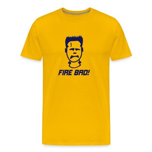 Fire Bad! - Men's Premium T-Shirt