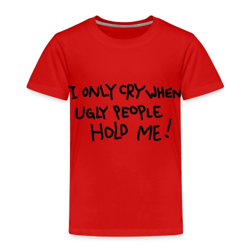 Ugly People (Red) - Toddler Premium T-Shirt