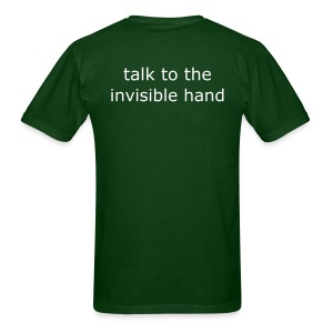talk to the invisible hand - Men's T-Shirt