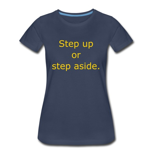 Step up, on blue - Women's Premium T-Shirt