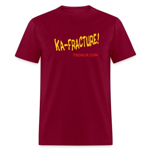 Ka-Fracture - Men's T-Shirt