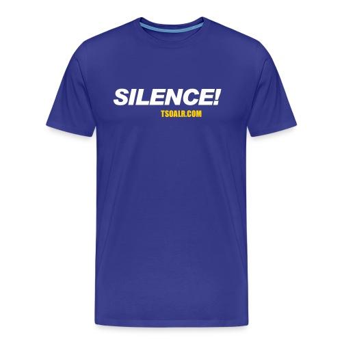 Silence! - Men's Premium T-Shirt