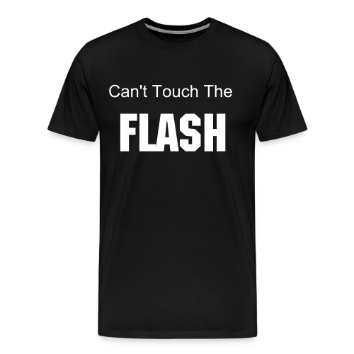 Can't Touch The Flash - Men's Premium T-Shirt