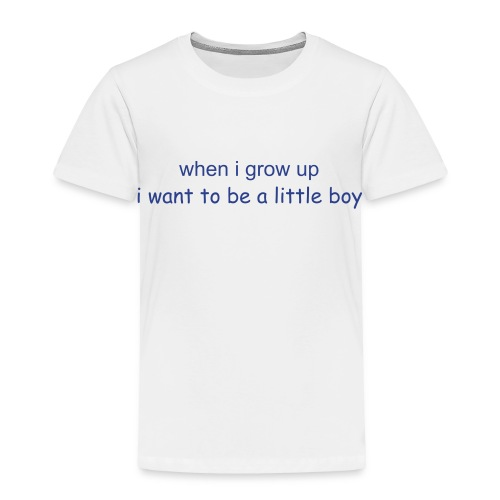 little boy motto - Toddler Premium T-Shirt