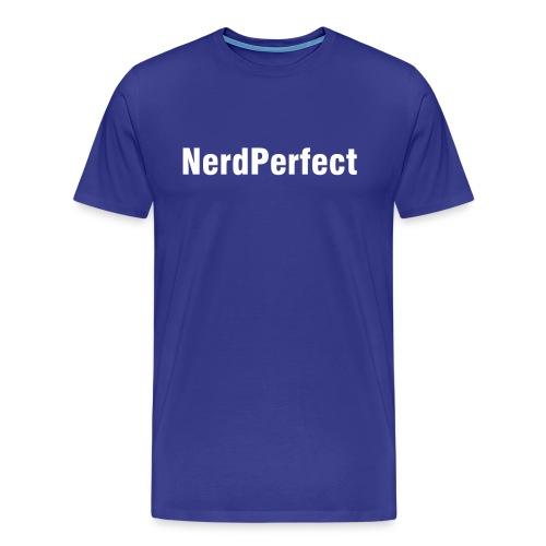 NerdPerfect Tee - Men's Premium T-Shirt
