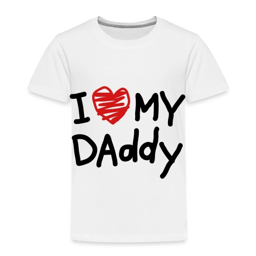 I love My Daddy Baby Tee - Toddler Premium T-Shirt