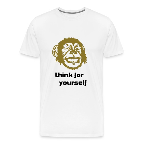 THINK FOR YOURSELF (white) - Men's Premium T-Shirt