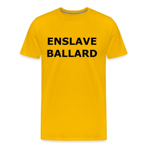 ENSLAVE BALLARD Mens Tee Yellow - Men's Premium T-Shirt
