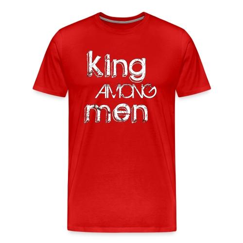King Among Men; Black inline design - Men's Premium T-Shirt