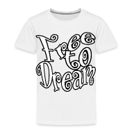 Baby & Toddler Shirts ~ Toddler Premium T-Shirt ~ Free to Dream
