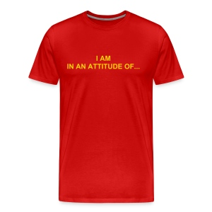 I AM IN AN ATTITUDE OF GRATITUDE - Men's Premium T-Shirt