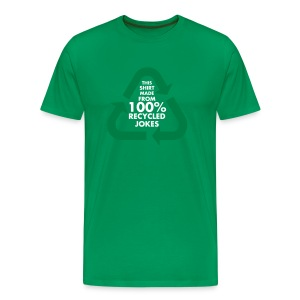 This shirt is made frorm 100% recycled jokes. - Men's Premium T-Shirt