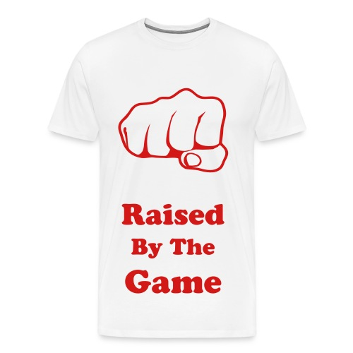 Raised By The Game Fist Tee - Men's Premium T-Shirt
