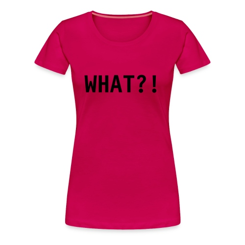 WHAT?! Christian Tee- Plus Size/Pink - Women's Premium T-Shirt