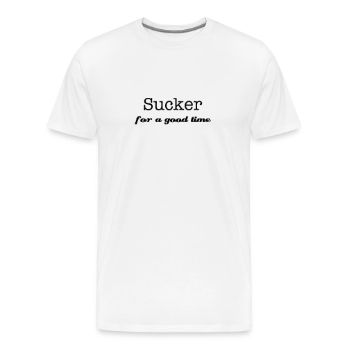 Sucker for a good time tee - Men's Premium T-Shirt