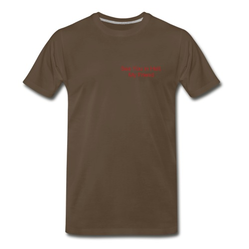See You in Hell T - Men's Premium T-Shirt