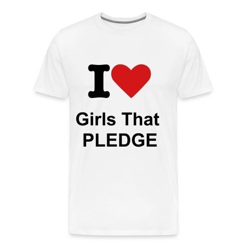 Heavyweight Girls That Pledge Tee- Color Change Available - Men's Premium T-Shirt