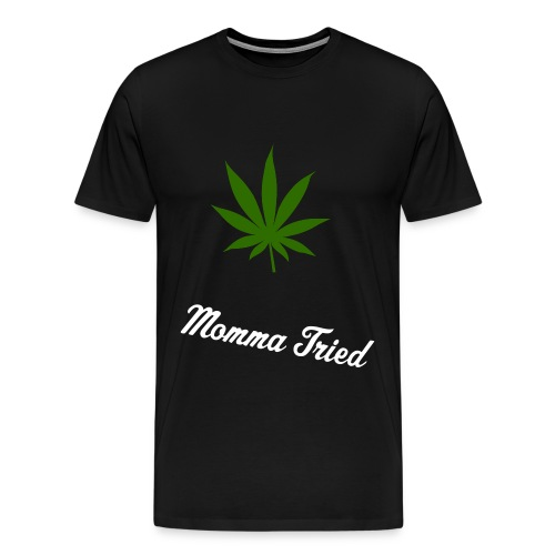 Momma tried #1 - Men's Premium T-Shirt