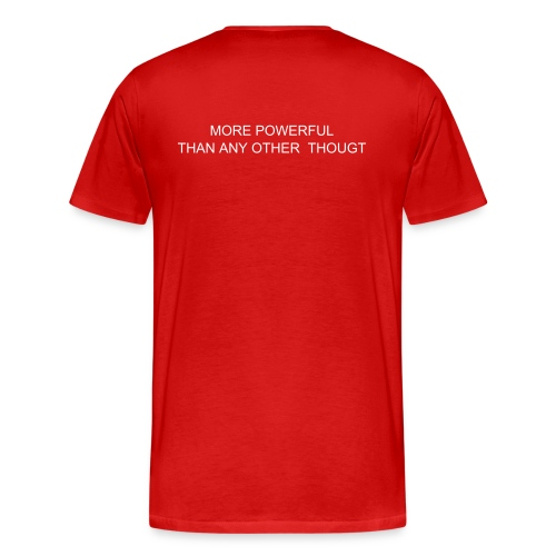 AN AFFIRMATIVE THOUGHT IS MORE POWERFUL THAN ANY OTHER THOUGHT - Men's Premium T-Shirt