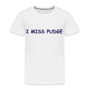 Baby Pudge - Toddler Premium T-Shirt