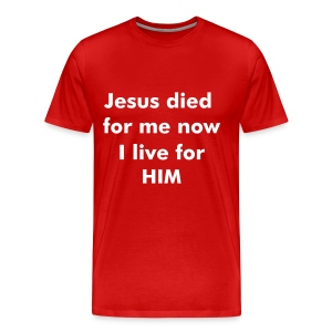 Jesus Died now I live - Men's Premium T-Shirt