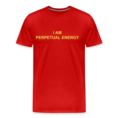 I AM PERPETUAL ENERGY - Men's Premium T-Shirt