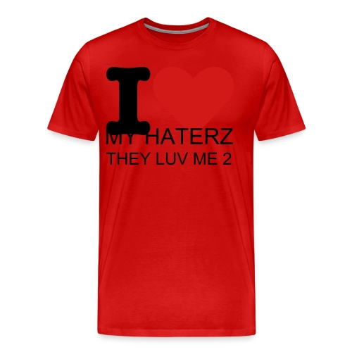 MY HATERZ - Men's Premium T-Shirt